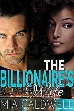 The Billionaire's Wife By Mia Caldwell