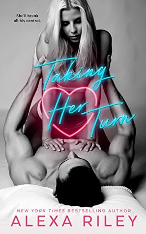 Taking Her Turn By Alexa Riley