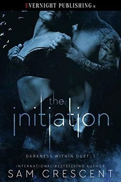 The Initiation (Darkness Within Duet 1) by Sam Crescent