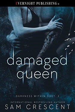 Damaged Queen (Darkness Within Duet 2) by Sam Crescent