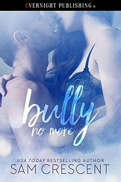 Bully No More by Sam Crescent