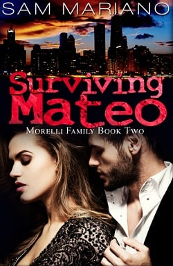 Surviving Mateo (Morelli Family 2) by Sam Mariano