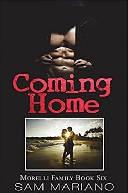 Coming Home (Morelli Family 6) by Sam Mariano