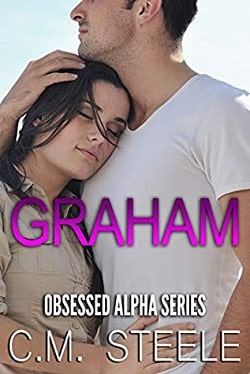 Graham (Obsessed Alpha 3) by C.M. Steele