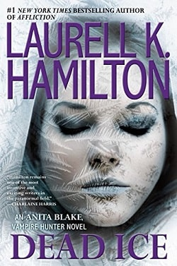 Dead Ice (Anita Blake, Vampire Hunter 24) by Laurell K. Hamilton