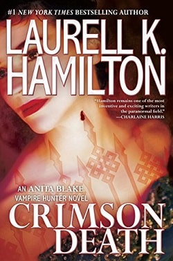 Crimson Death (Anita Blake, Vampire Hunter 25) by Laurell K. Hamilton