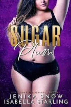Sugar Plum by Isabella Starling, Jenika Snow