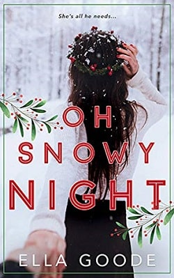 Oh Snowy Night by Ella Goode
