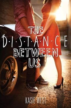 The Distance Between Us.jpg