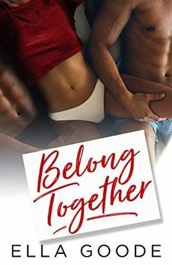 Belong Together (Three of Us 2) by Ella Goode.jpg