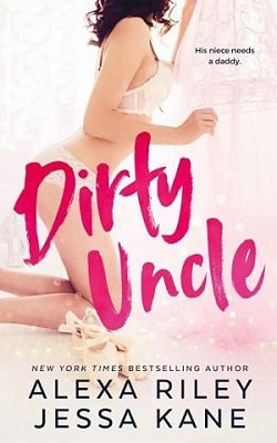 Dirty Uncle by Alexa Riley, Jessa Kane.jpg