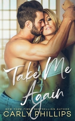 Take Me Again (Knight Brothers 1) by Carly Phillips.jpg