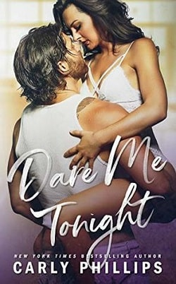 Dare Me Tonight (The Knight Brothers 3) by Carly Phillips.jpg