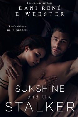 Sunshine and The Stalker by Dani Rene, K. Webster.jpg