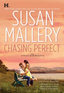 Chasing Perfect (Fool's Gold 1) by Susan Mallery