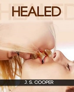 Healed (Scarred 2) by J.S. Cooper
