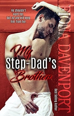 My Step-Dad's Brother by Fiona Davenport
