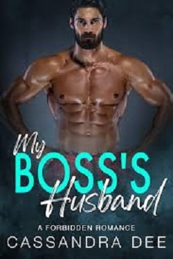 My Boss's Husband - The Forbidden Fun by Cassandra Dee