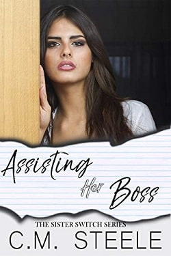 Assisting Her Boss (Sister Switch 2) by C.M. Steele