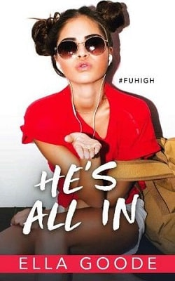 He's All In by Ella Goode
