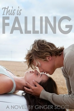 This is Falling (Falling 1) by Ginger Scott