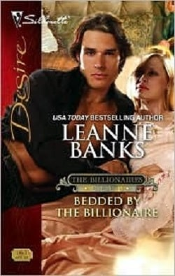 Bedded by the Billionaire by Leanne Banks
