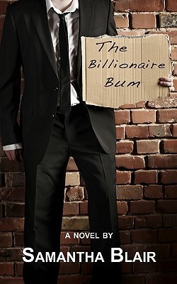The Billionaire Bum by Samantha Blair
