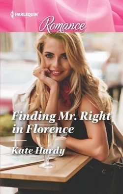 Finding Mr. Right in Florence by Kate Hardy