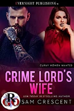 Crime Lord's Wife (Curvy Women Wanted) by Sam Crescent