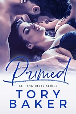Primed (Getting Dirty 2) by Tory Baker