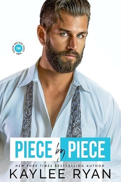 Piece by Piece (Riggins Brothers 2) by Kaylee Ryan