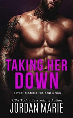 Taking Her Down (Savage Brothers Second Generation 1) by Jordan Marie
