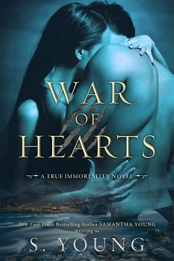 War of Hearts (True Immortality 1) by Samantha Young