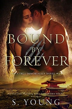 Bound by Forever (True Immortality 3) by Samantha Young