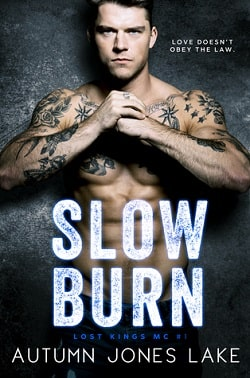 Slow Burn (Lost Kings MC 1) by Autumn Jones Lake