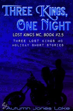 Three Kings, One Night (Lost Kings MC 2.5) by Autumn Jones Lake