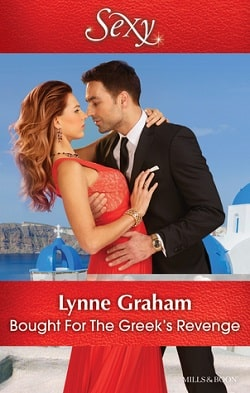 Bought for the Greek's Revenge by Lynne Graham