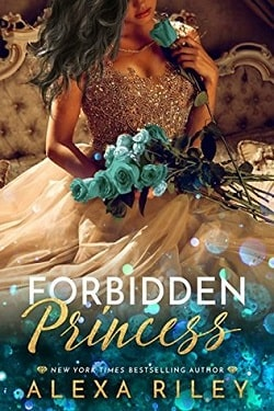 Forbidden Princess (The Princess 4) by Alexa Riley