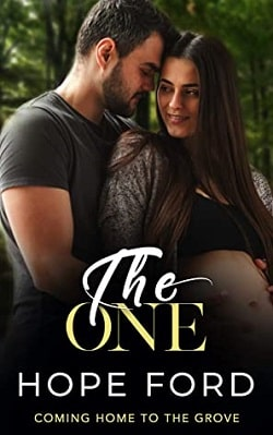 The One (Coming Home To The Grove 3) by Hope Ford