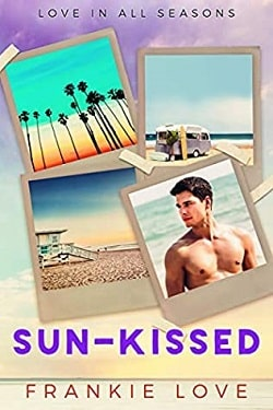 Sun-Kissed (Love In All Seasons 1) by Frankie Love