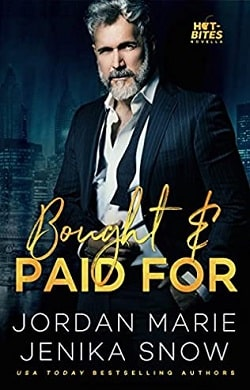 Bought and Paid For (Hot-Bites 1) by Jenika Snow, Jordan Marie