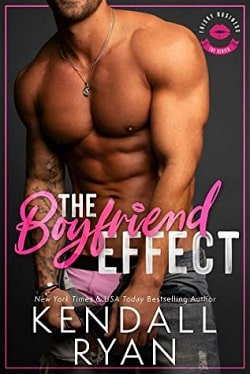 The Boyfriend Effect (Frisky Business 1) by Kendall Ryan