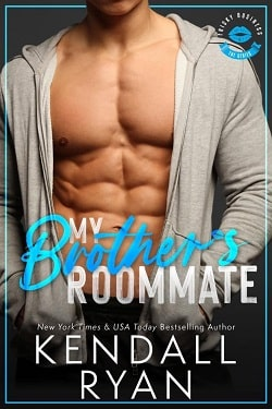 My Brother's Roommate (Frisky Business 2) by Kendall Ryan