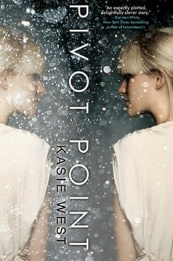 Pivot Point (Pivot Point 1) by Kasie West