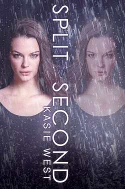 Split Second (Pivot Point 2) by Kasie West