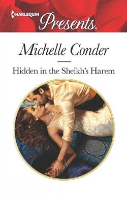 Hidden in the Sheikh's Harem: Christmas at the Castello by Michelle Conder