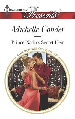 Prince Nadir's Secret Heir by Michelle Conder
