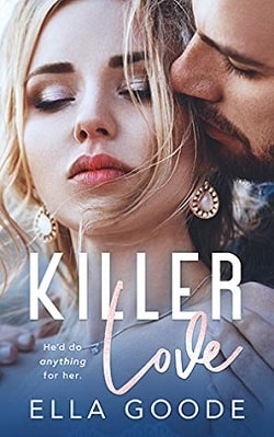 Killer Love by Ella Goode