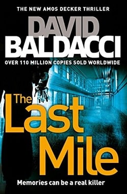 The Last Mile (Amos Decker 2) by David Baldacci