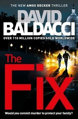 The Fix (Amos Decker 3) by David Baldacci